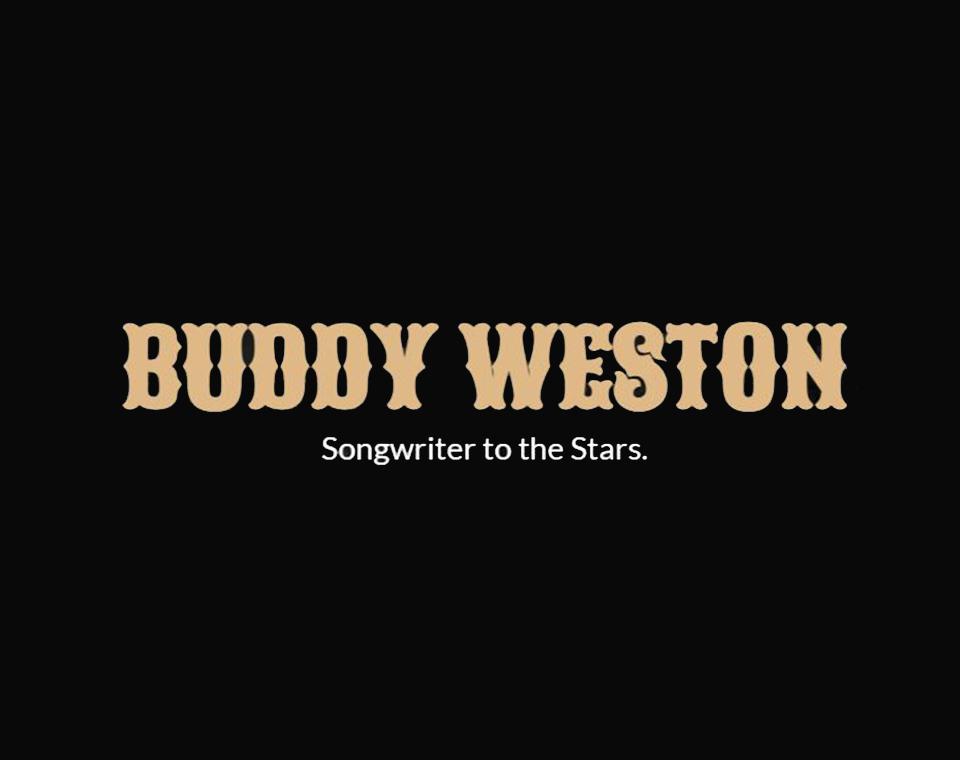 Buddy Weston - Songwriter to the Stars